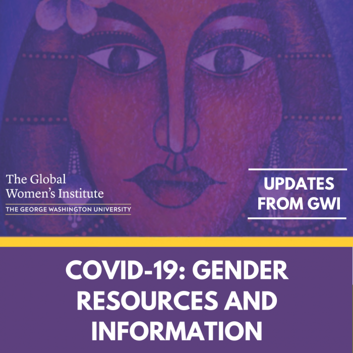 Urple Photo with painting of woman and the words Covid 19 Resources and Information, Updates from GWI, Global Women's Institute