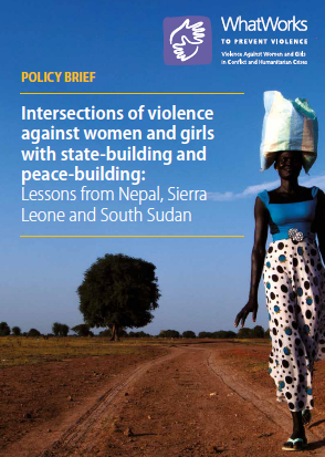 Report cover: Intersections of violence against women and girls with state-building and peace-building: Lessons from Nepal, Sierra Leone and South Sudan (women walking with carrying a bag on her head)