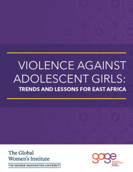 Report Cover: Violence Against Adolescent Girls: Trends and Lessons for East Africa