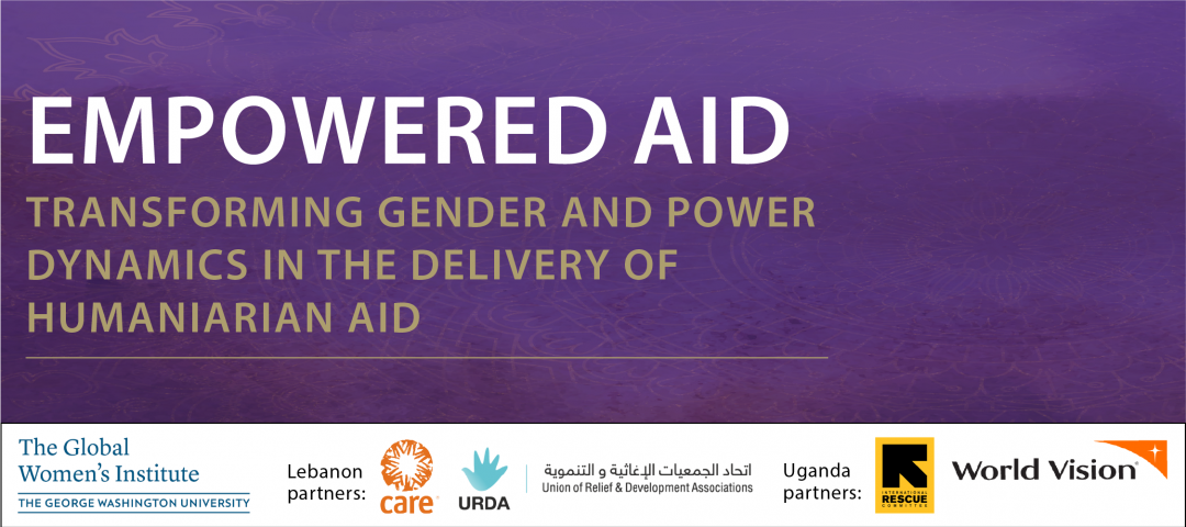 Empowered Aid: Transforming gender and power dynamics in the delivery of humanitarian aid